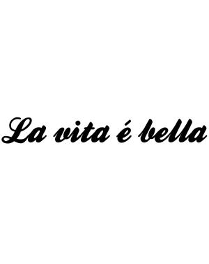 Väggtext La Vita é Bella