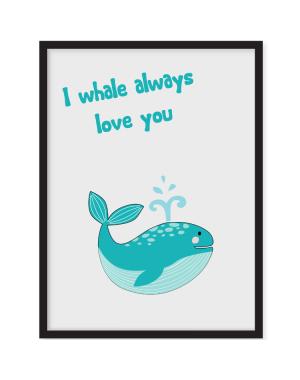 I whale always