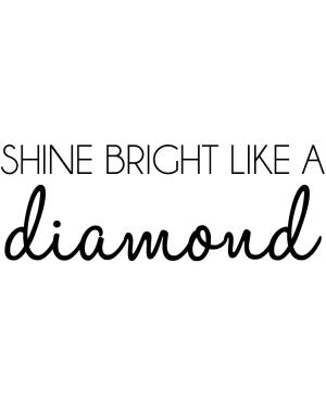 Väggtext Shine bright